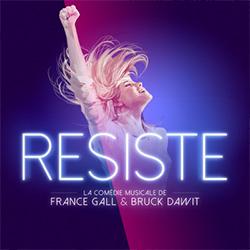 Resiste - La Comédie Musicale